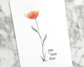 Flower art, Poppy, Bloom, Floral Print, Motivational print, Gifts for Her, Flowers