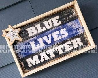 Blue Lives Matter, Support Police Officers, Framed Sign, Embellished,Vintage-looking Pallet wood hand made, hand painted sign