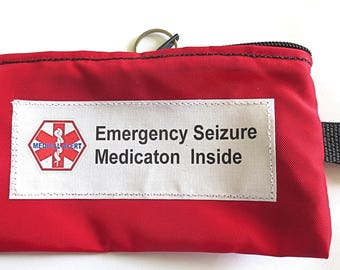 Medical Alert Emergency Seizure medication carrier weather proof zippered pouch case with options toss in your pack or purse NON-INSULATED