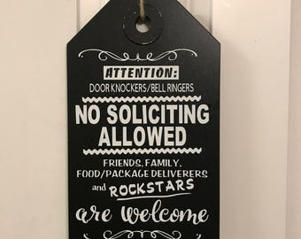 No Soliciting Sign -Rockstars Welcome