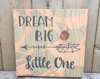 Dream Big Little One Sign / Nursery Decor / Gypsy / Hippie / Wooden Wall Hanging / Home Decor / Marbled Wood / Boho Chic Style