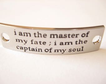 Inspirational Connector Link Plate for Making DIY Bracelets I am the master of my fate, captain of my soul Silver Color