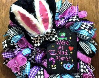 SALE- We're All Mad Here, Mad Hatter Hat Bunny Ears - Welcome Door Wreath