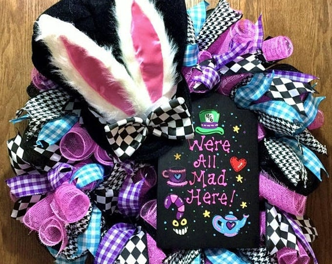 SALE- We're All Mad Here, Mad Hatter Hat Bunny Ears - Welcome Door Wreath