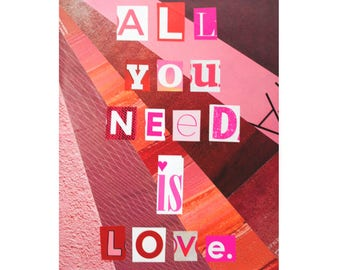 All You Need Is Love - unique handmade wall art, original, recycled magazines, ransom note letter, one of a kind, pink and red, love, book