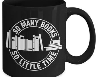 So Many Books So Little Time Bibliophile Coffee Mug