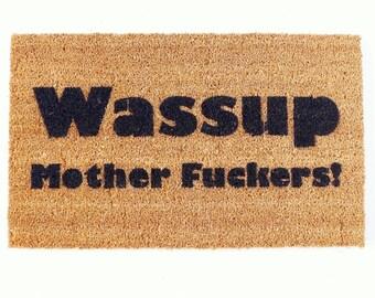Wassup motherfuckers funny rude gift doormat