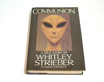 Communion by Whitley Strieber, 1987 Edition