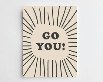 Go You - ART PRINT