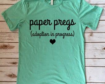 Paper Pregs Adoption Tees