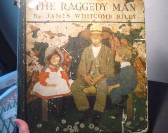 The Raggedy Man by James Whitcomb Riley ill Ethel Franklin Betts 1907 first edition - Good Condition - color plates for the collector