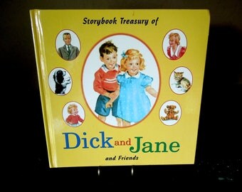 Vintage Dick and Jane and Friends Children's Book - Storybook Treasury - 1984 Reprint School Reader Learning to Read Child