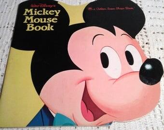 Walt Disney's Mickey Mouse Book A Golden Super Shape Book