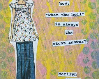 """Marilyn Monroe quote Blank Card """"what the hell"""" quote"""