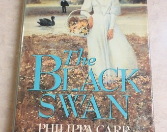 The Black Swan by Philippa, Carr, Hardback, copyright 1990, published by G. P. Putnam's Sons, New York