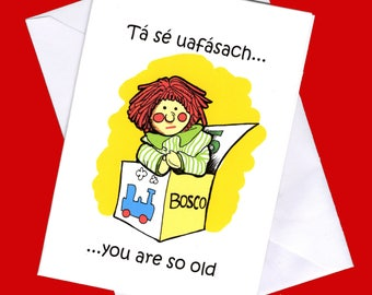 Funny birthday card, insulting birthday card, irish birthday card, Bosco, funny cards, pun cards, funny birthday, birthday cards in irish