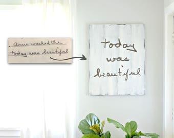 Handwriting Wooden Sign, Custom Handwriting Sign, Handwriting Gift, Farmhouse Sign, Handwriting Decor, Rustic Home Decor