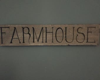 Country Primitive Upscaled FARMHOUSE wood Sign
