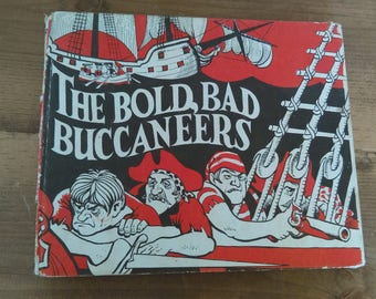 The Bold Bad Buccaneers by Hugh McClelland Vintage Pirate Story