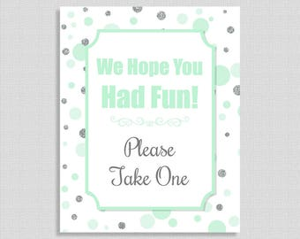 We Hope You Had Fun Please Take One Favor Sign, Neutral Shower Sign, Mint & Silver Glitter Dots, 2 Sizes, DIY Printable, INSTANT DOWNLOAD