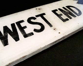 West End Sign, Town Square Sign, Vintage Wood Sign, Original West End, Black and White Sign, Texas Square Sign, West End Marker, Texas Sign