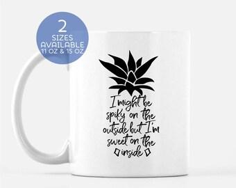 Pineapple Mug | Spiky Sweet | Funny Mug | Calligraphy Pineapple Mug | Coffee Drinker | Gift for Her | Gift for Him |