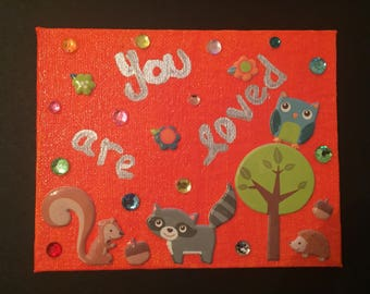 Woodland Animals - You Are Loved Canvas