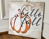 Hello Fall Rustic Wooden Sign