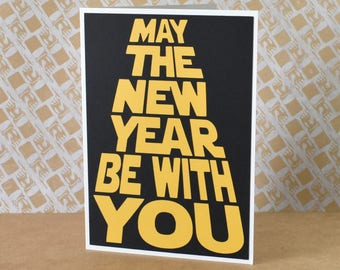 Handmade Greeting Card - Cut out Lettering - May the New Year be with You - Blank inside - Star Wars Inspired Greeting Card