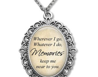 Wedding Bouquet Charm - In Memory Poem Wedding Charm - Wherever I go Whatever I do Memories keep me near to You Necklace