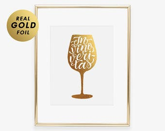 IN VINO VERITAS Gold Foil Print Truth In Wine Bar Cart Sign Poster Cheers Wine Glass Gold Foil Wine Poster Drinking Wine Truth Gold Wine A12