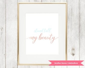 Stand Tall My Beauty| Nursery Print | Pink and Sky Blue Art Instant Download
