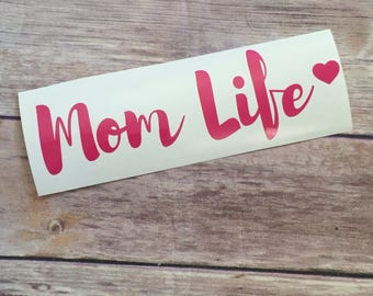 Mom Life Car Decal, Wall Decal, Vinyl Decal