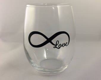Infinity Love Wine Glass Stemless / Personalized wine glass / funny wine glass / custom wine glass / red wine glass / white wine glass