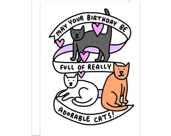 May Your Birthday Be Full Of Really Adorable Cats Birthday Card