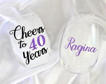 Cheers to 40 years - 40th birthday gifts for women -  wine glass name included - 40th birthday wine glass - 40th birthday for her
