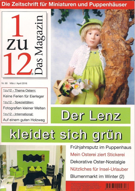 88 - 1zu12 the magazine magazine for miniatures and dollhouses, no. 88 March / April 2016, the spring clothes are green