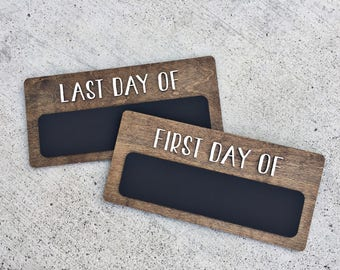 First Day of School - Last Day of School - Chalkboards - Back to School - Teacher Gift - Wood Signs - Reusable Chalkboard - Photo Prop