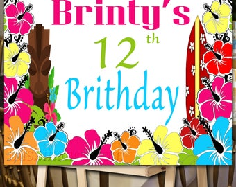 Luau Birthday Poster. Backdrop - Printable sign - Pool Party Personalized Sign DIY Print candy buffet sign, dessert table,