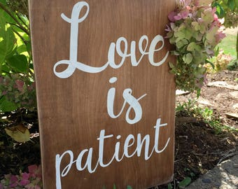 SALE Love is patient, Love is kind stained and painted