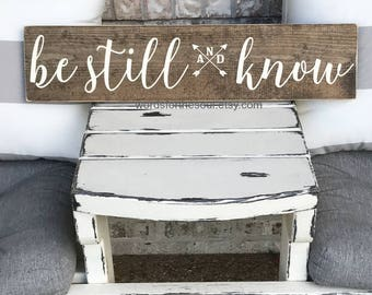 Be Still and Know | Wood Sign | Wall Art | Scripture Sign | Rustic Sign | Wooden Sign |  Farm house Sign | Be Still and Know Sign | Decor
