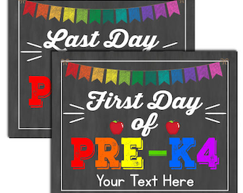 First Day of Pre-k4 School Sign, INSTANT DOWNLOAD and Editable