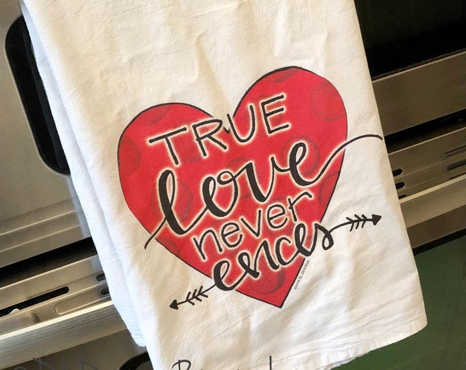 Valentine's Day tea towel heart true love never ends