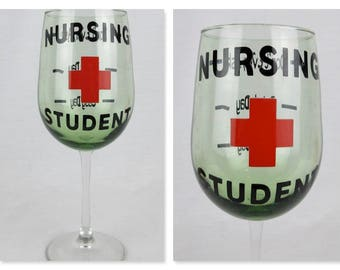 Vintage Nursing Student Wine Glass / Good Day / Rough Day / Don't Even Ask / Stress / Gift / Nurse Humor