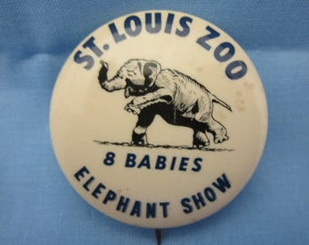 "St. Louis Zoo ""8 BABIES ELEPHANT SHOW""  Pinback button"