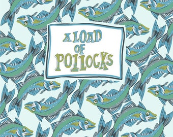 A load of pollocks greeting card by Tracy Evans
