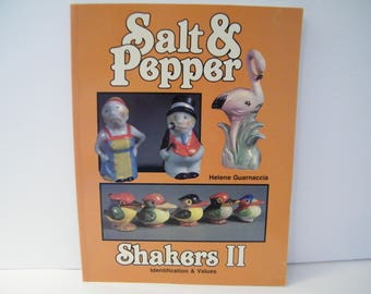 Salt and Pepper Shakers II Identification and Value Guide by Helene Guarnaccia, Vintage reference guide for collectors and sellers,