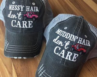 Muddin' or messy hair don't care hats! Assorted colors! { Muddin' hair don't care } { Messy hair don't care }