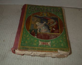 Antique 1911 Chatterbox Book