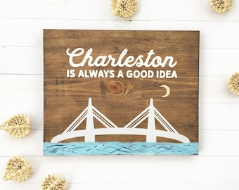 Charleston sc etsy charleston is always a good idea nursery sign hand painted wood sign baby negle Images